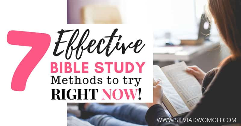 7 Effective bible study methods to try right now