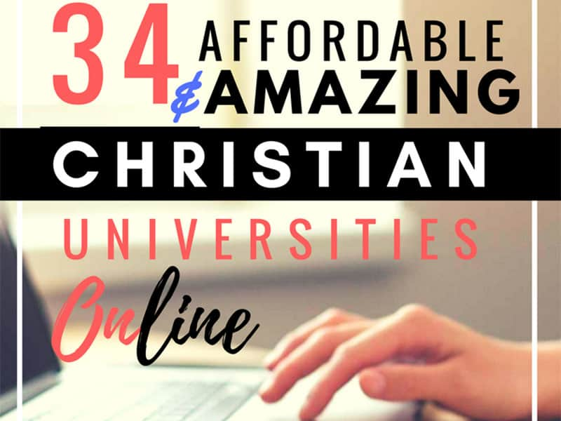 34 Most Affordable & Amazing Christian Universities Online